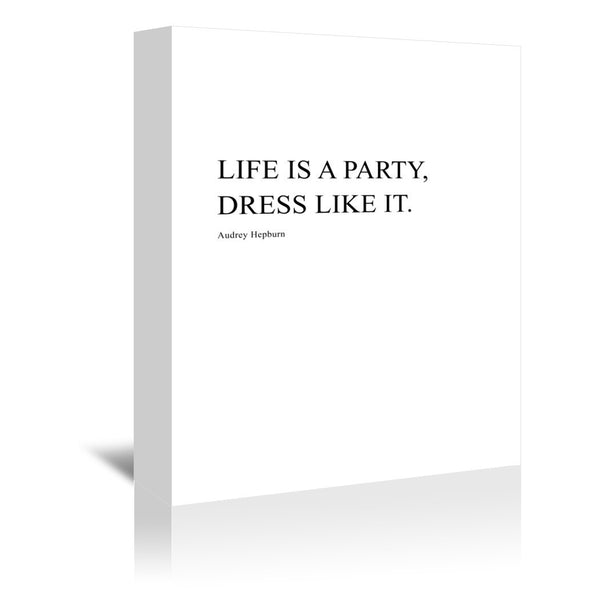 Life Is A Party by Explicit Design Wrapped Canvas