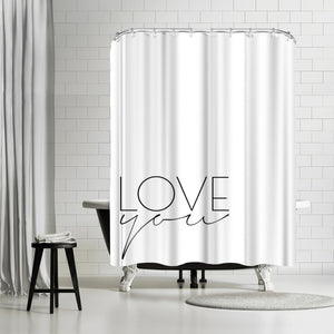 Love You by Explicit Design Shower Curtain