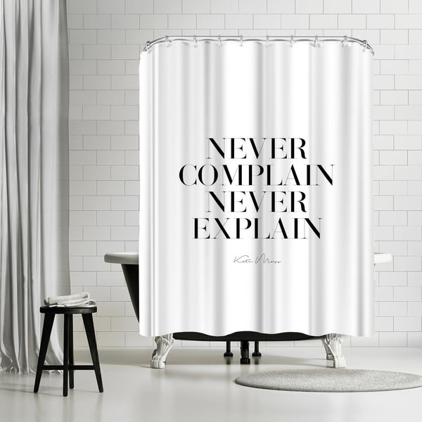 Never Never by Explicit Design Shower Curtain