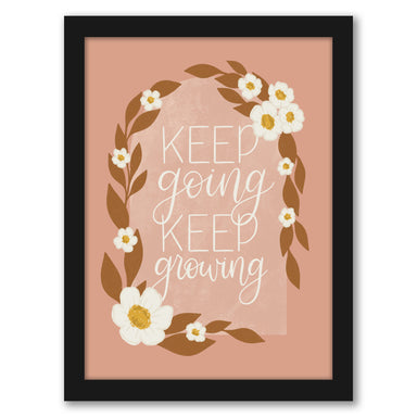 "Keep Going Keep Growing by Elyse Burns - Black Frame, Black Frame, 16"" x 20"""