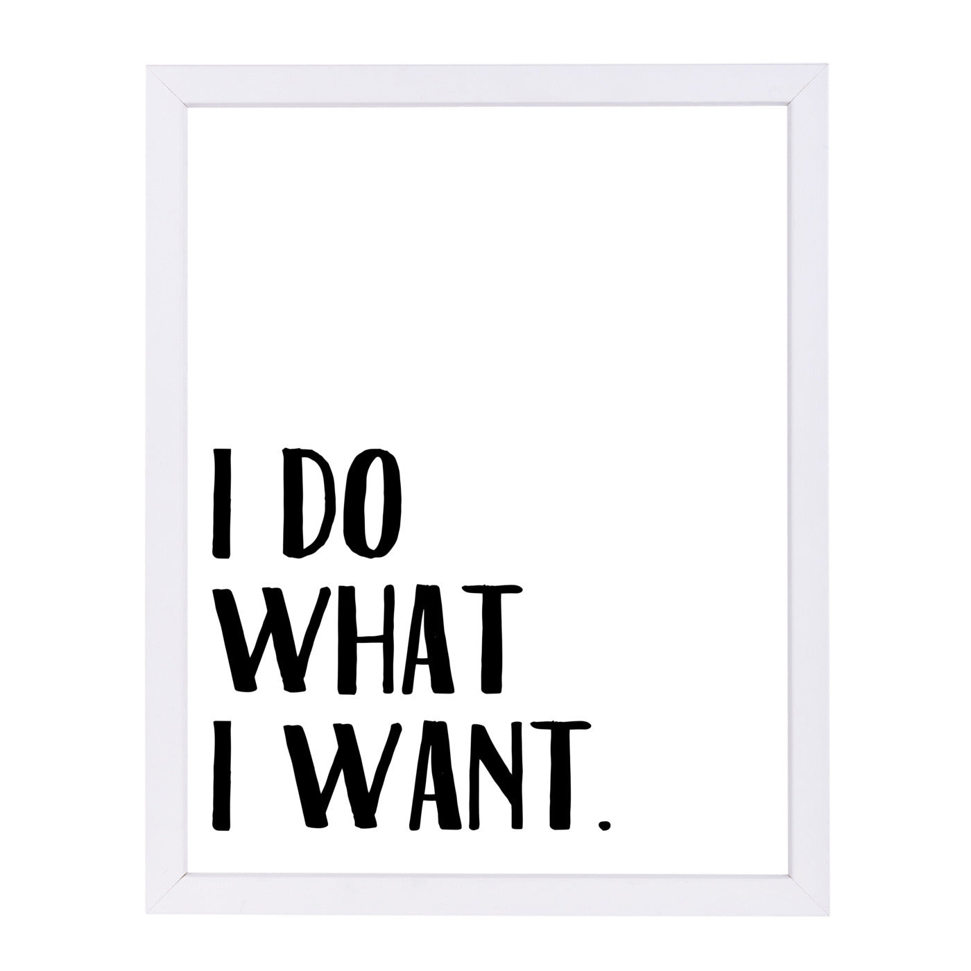 I Do What I Want by Samantha Ranlet Framed Print - Americanflat