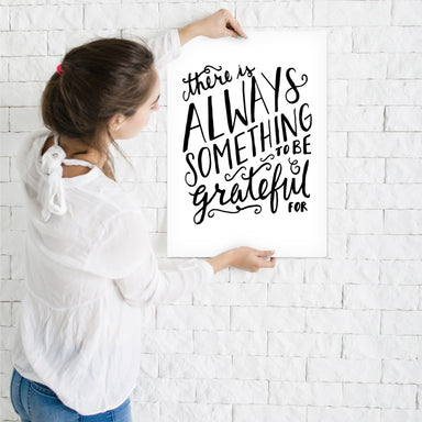 Hand Lettering Always Something To Be Grateful by Samantha Ranlet Art Print - Art Print - Americanflat