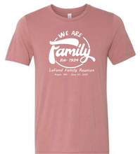 Load image into Gallery viewer, Lafond Family Reunion T-shirt