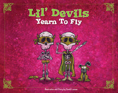 Lil' Devils Yearn to Fly