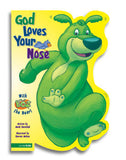God Loves Your Nose