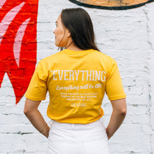 Load image into Gallery viewer, Everything will be OK T-Shirt
