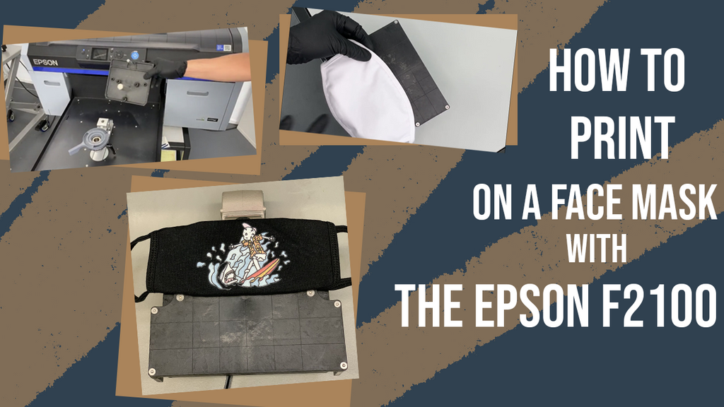 How-To Print on Face Masks with the Epson F2100