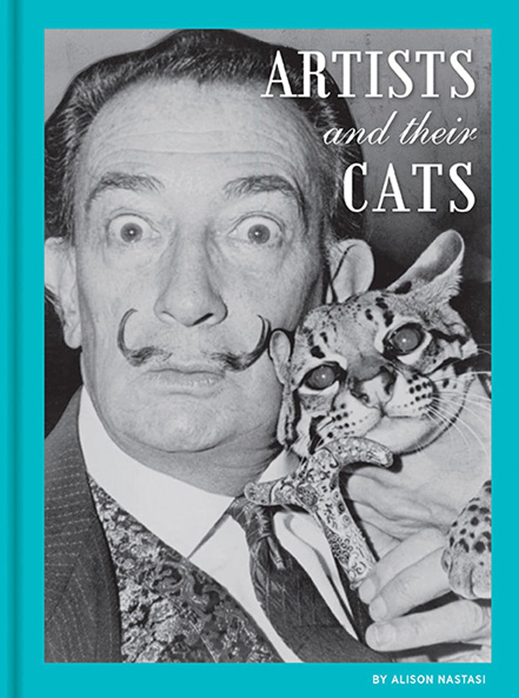 Artists and Their Cats, by Alison Nastasi