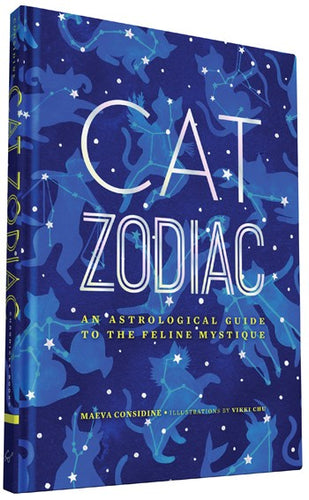 Cat Zodiac: An Astrological Guide to the Feline Mystique, by Maeva Considine