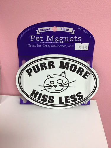 Purr More Hiss Less Magnet