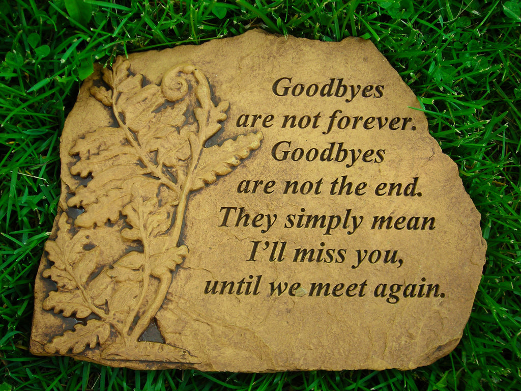 Goodbyes are Not Forever... Medium Memorial Stone