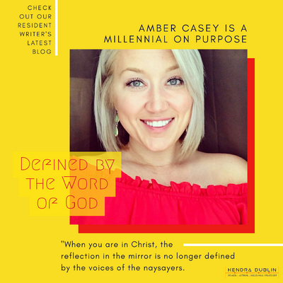 Defined by the Word of God | Amber Casey