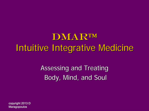 DMAR course assessing and treating body, mind and soul