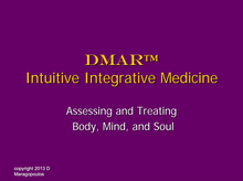 Load image into Gallery viewer, DMAR course assessing and treating body, mind and soul