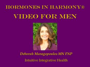 Hormones in Harmony Video for Men Intuitive Integrative Health