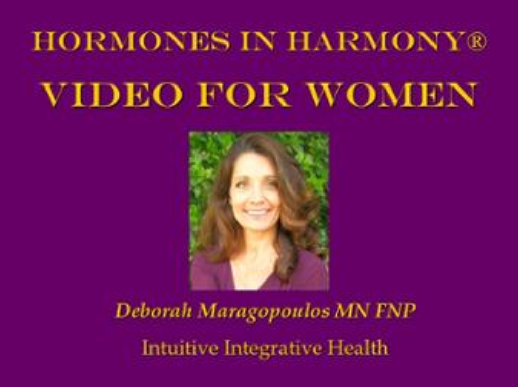 Hormones in Harmony Video for Women Intuitive Integrative Health