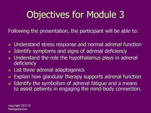 Load image into Gallery viewer, Nurse Practitioner Objectives for Module 3 learning about the neuro-immune-endocrine connection in the adrenals