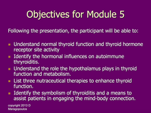 Load image into Gallery viewer, Nurse Practitioner Objectives for Module 5 learning about the neuro-immune-endocrine connection in the thyroid