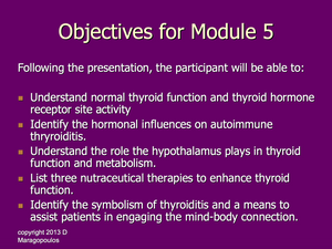 Nurse Practitioner Objectives for Module 5 learning about the neuro-immune-endocrine connection in the thyroid