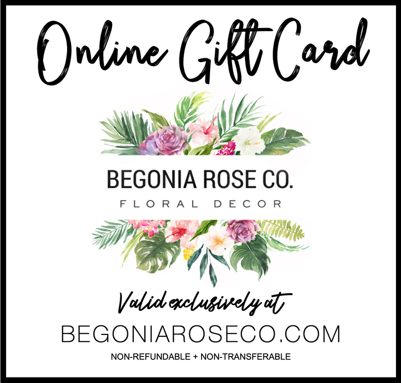 Begonia Rose Co. E-Gift Card