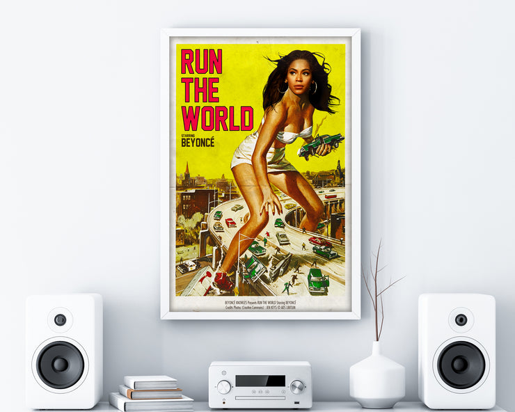 Beyonce Run The World Print