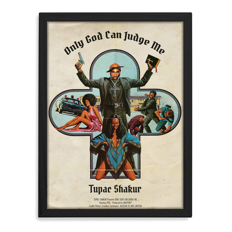 Tupac Only God Can Judge Me Print - HappyLittleHome