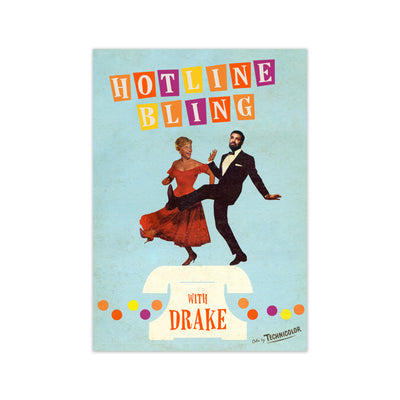 Hotline Bling with Drake Print
