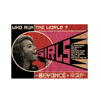Beyonce Who Run The World Print