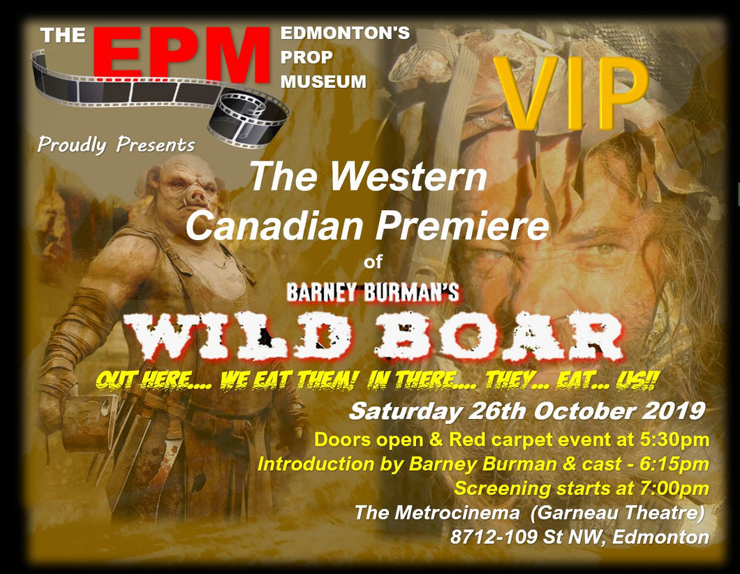 WILD BOAR Premiere VIP Package