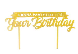 Gonna Party Like It's Your Birthday Daffodil Acrylic Cake Topper