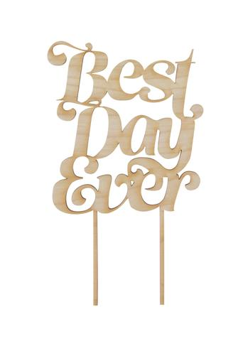 Best Day Ever Wood Cake Topper