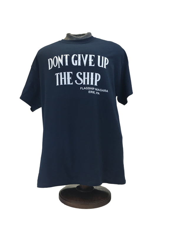 Youth Don't Give Up The Ship T-Shirt
