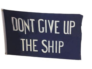 Don't Give Up The Ship 5' x 3' Flag