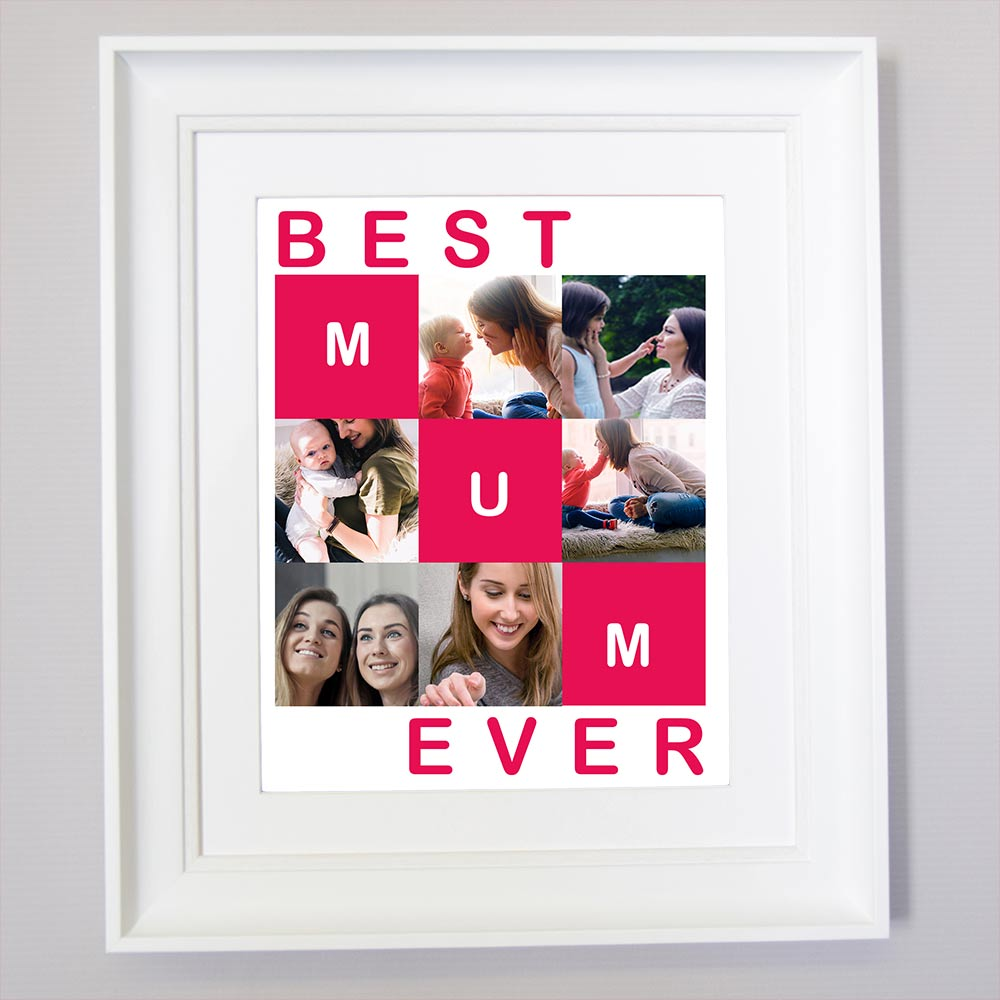 Best Mum Ever Sentiment Wall Art - Do More With Your Pictures