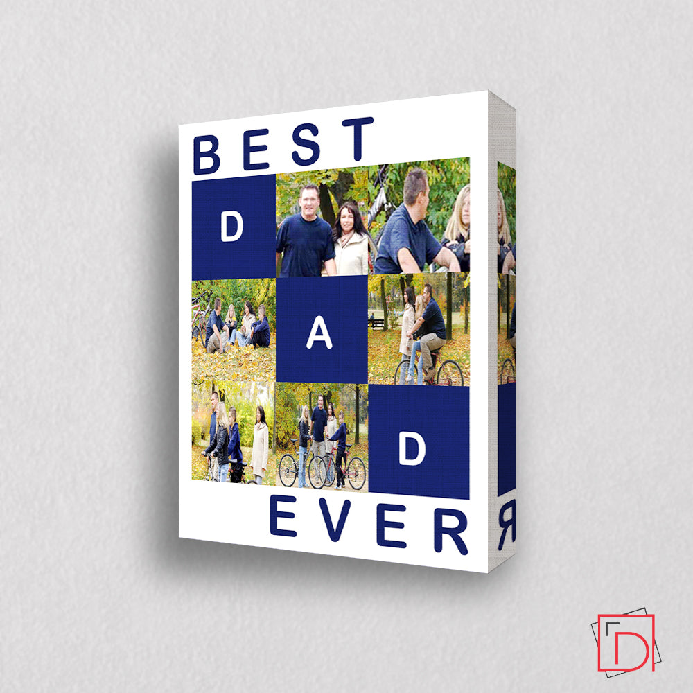Best Dad Ever Sentiment Wall Art - Do More With Your Pictures
