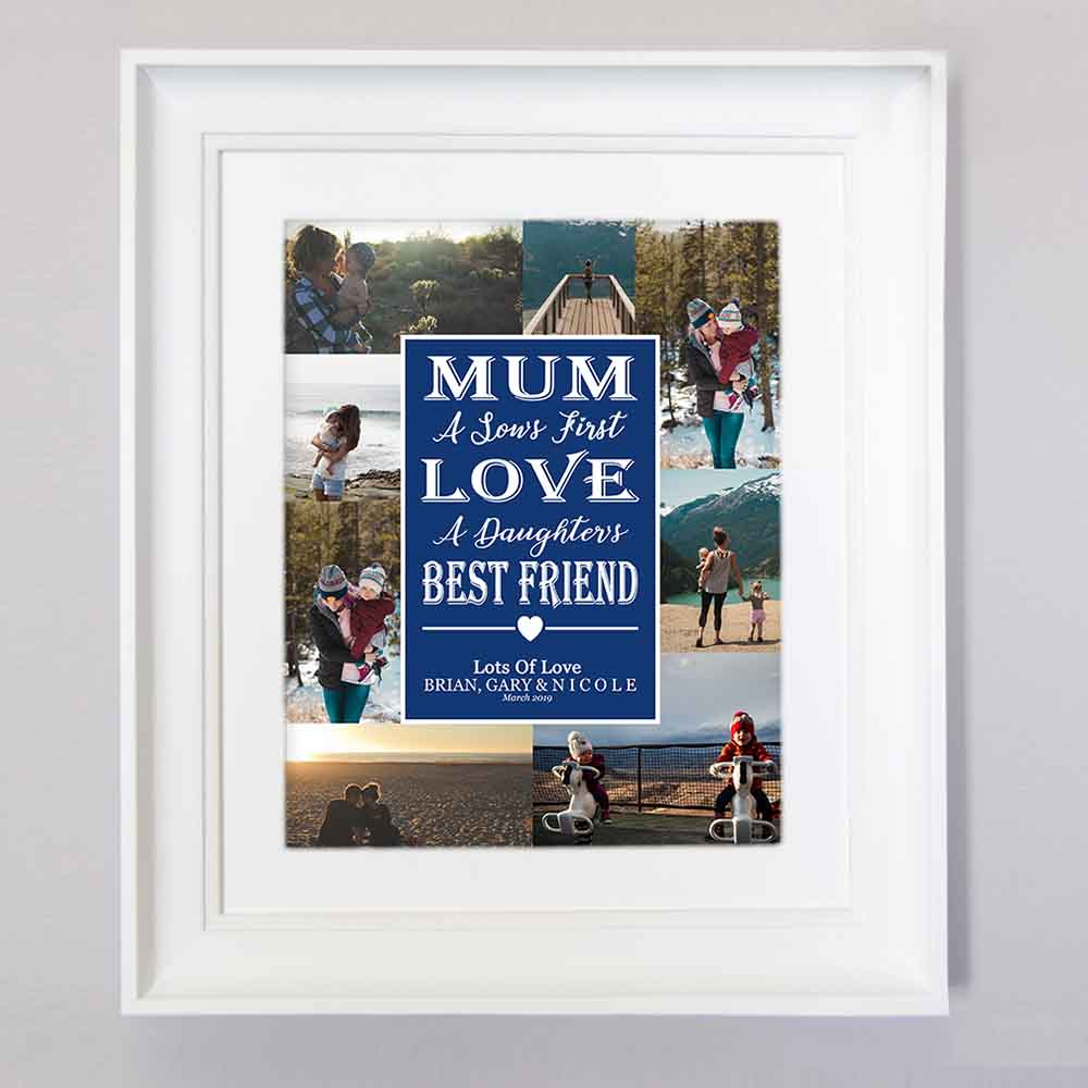 Midnight Blue Mum is the First love & Best Friend Photo Collage Wall Art