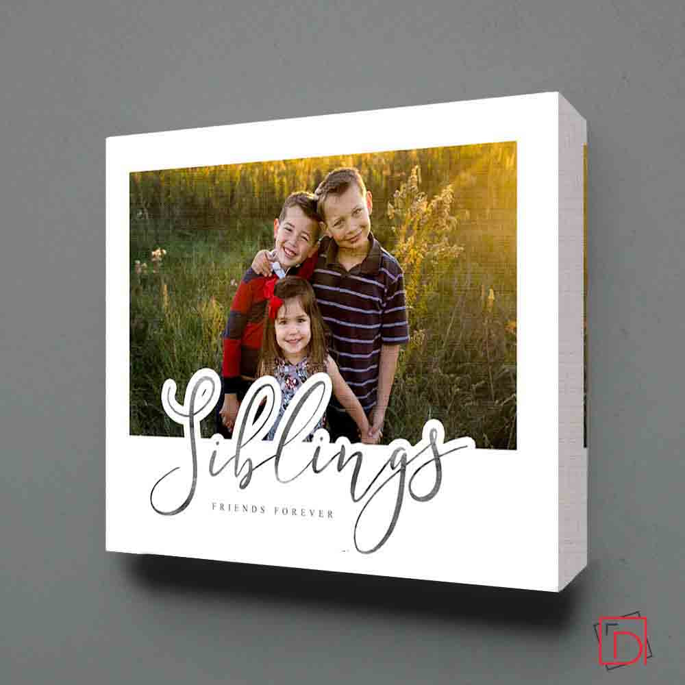 Friends Siblings Forever Wall Art - Do More With Your Pictures