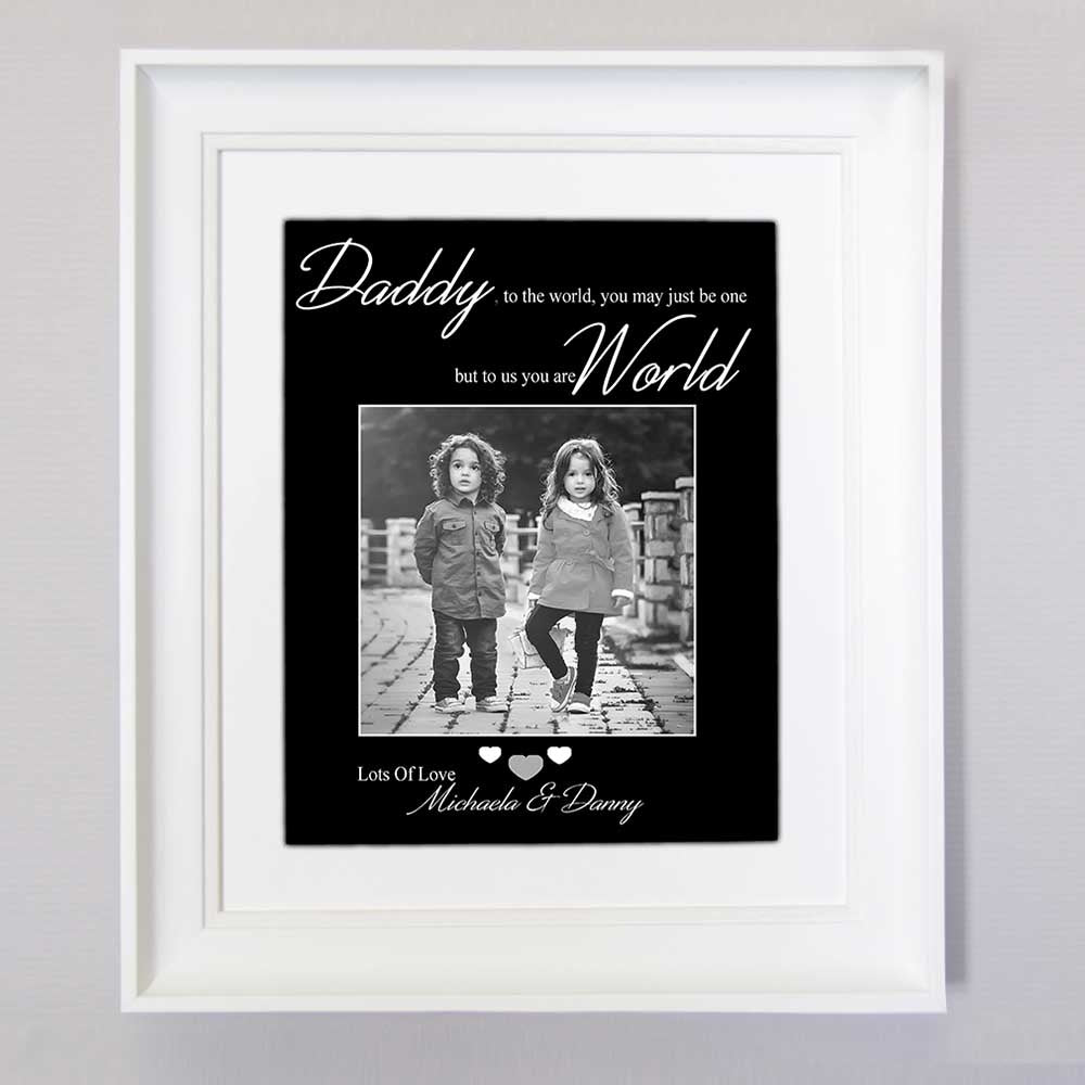Dad To the World You Are One Wall Art - Do More With Your Pictures