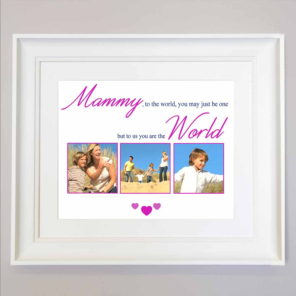 Mammy To The World You Are One Sentiment