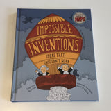 Impossible Inventions: Ideas that shouldn't work