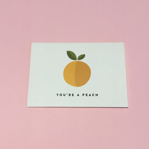 Toodles Noodles You're a Peach Card