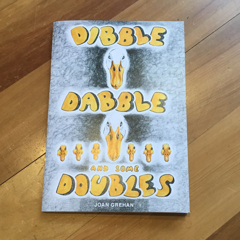 Dibble Dabble and some Doubles by Joan Grehan