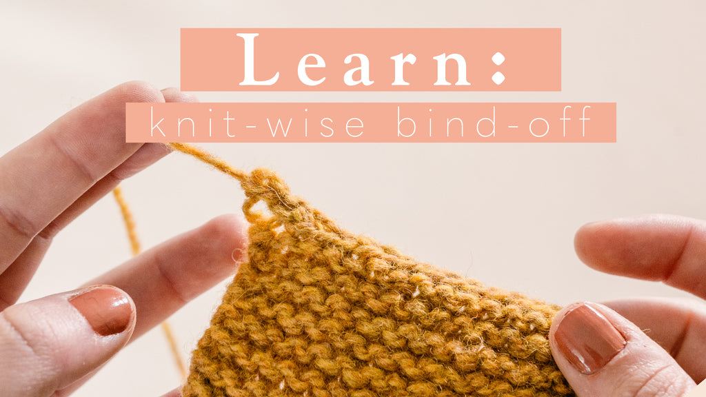 Tutorial: Knit-wise Bind-off
