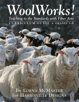 Woolworks Curriculum Guide Grades 3-8