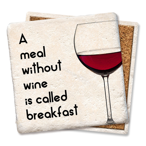 A Meal Without Wine Coaster - Tipsy Coasters & Gifts