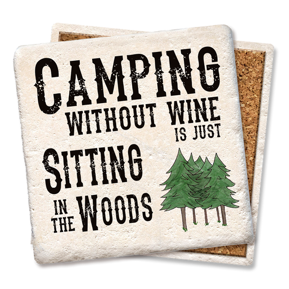 CAMPING WITHOUT WINE COASTER - Tipsy Coasters & Gifts