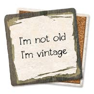 I'm Not Old - Tipsy Coasters & Gifts