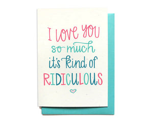 Hennel Paper Co. - I Love You - Ridiculous Card - Aubergine