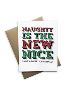 Naughty Is The New Nice Notecard