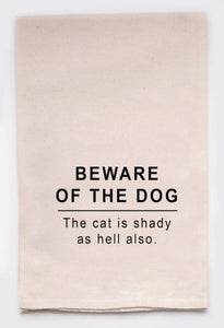 Beware Of Dog - Tea Towel